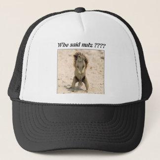 squirrel-nuts-1, Who said nutz ???? Trucker Hat