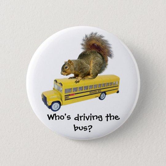 Squirrel on School Bus 6 Cm Round Badge