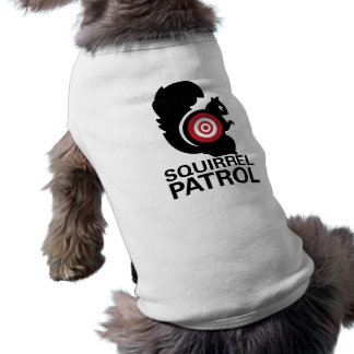 Squirrel Patrol Dog Shirt