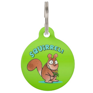 Squirrel! Pet ID Tag