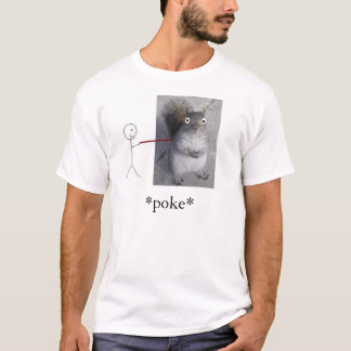 Squirrel Poke T-Shirt