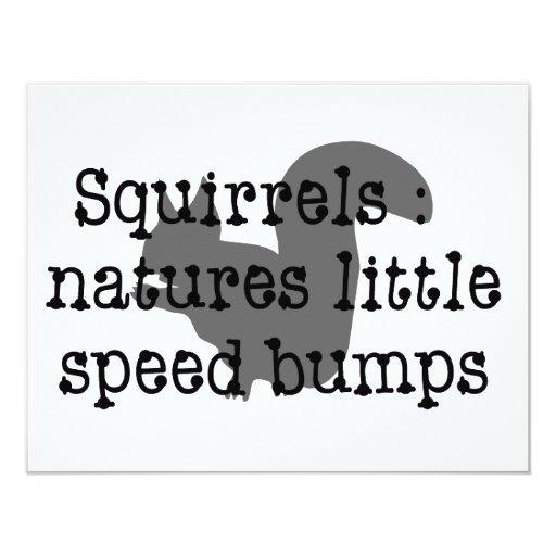 Squirrels : Natures Little Speedbumps 11 Cm X 14 Cm Invitation Card