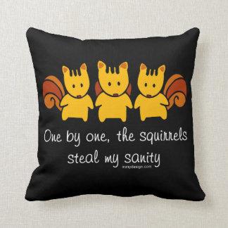 Squirrels steal my sanity cushion