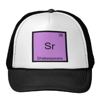 Sr - Shakespeare Funny Chemistry Element Symbol Hats