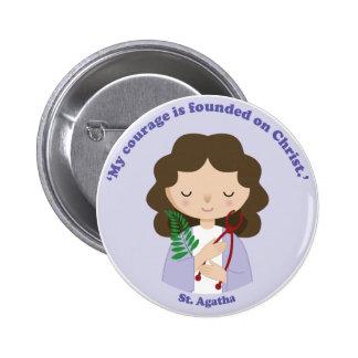 St. Agatha 6 Cm Round Badge
