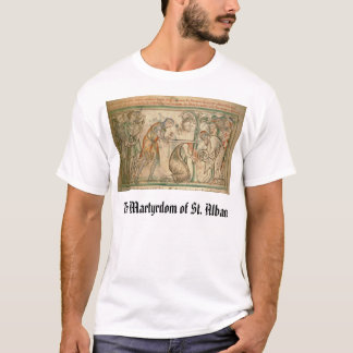 st Alban, The Martyrdom of St. Alban T-Shirt