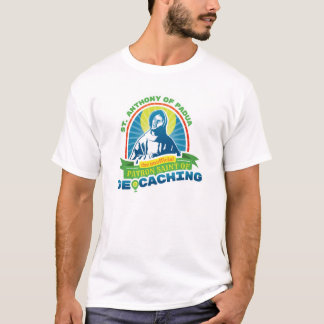 St. Anthony Unofficial Patron Saint of Geocaching T-Shirt