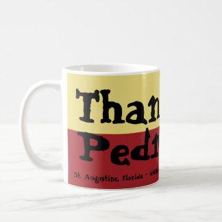 St. Augustine, Florida - 450th - Thanks, Pedro! Coffee Mug