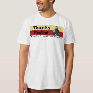 St. Augustine, Florida - 450th - Thanks, Pedro! Shirt