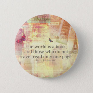 St. Augustine  World is a Book travel quote 6 Cm Round Badge