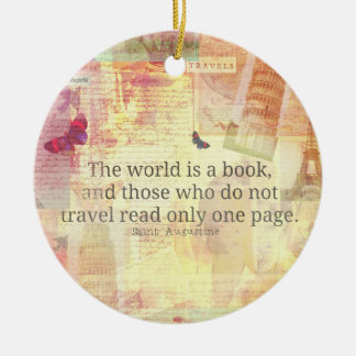 St. Augustine  World is a Book travel quote Christmas Ornament