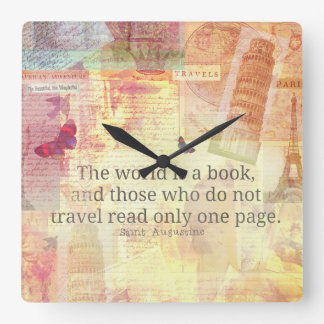 St. Augustine  World is a Book travel quote Square Wall Clock
