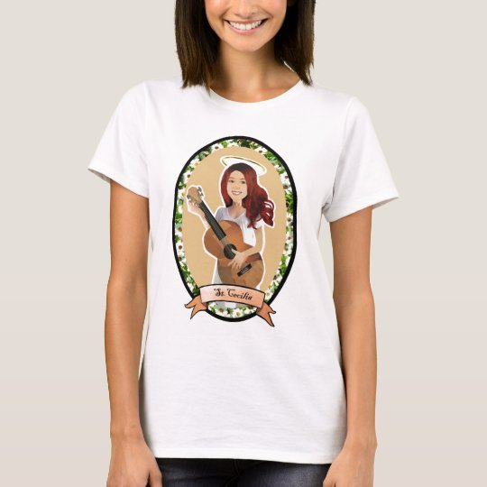St. Cecilia Play for Us ladies t shirt