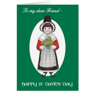 St David's Day, Welsh Costume, For Friend Greeting Card