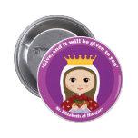 St. Elizabeth of Hungary Pins