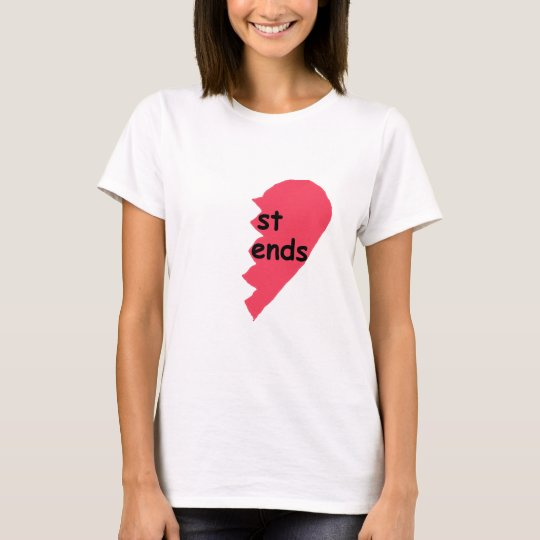 ST ENDS Best Friends half T-Shirt
