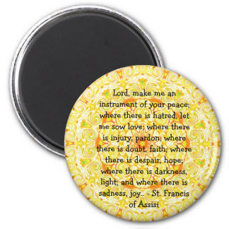 St. Francis of Assisi about FAITH 6 Cm Round Magnet