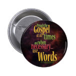 St. Francis of Assisi Quote 6 Cm Round Badge