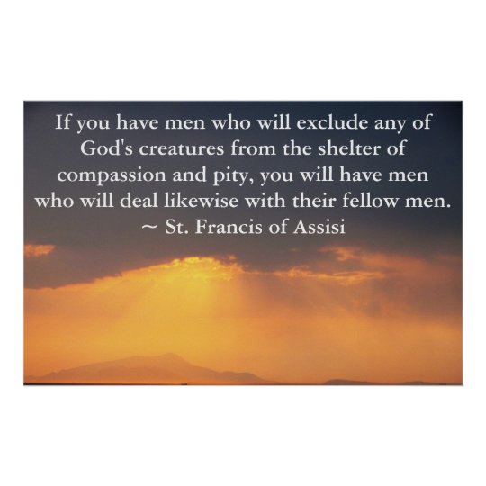 St. Francis of Assisi quote about Animal Rights