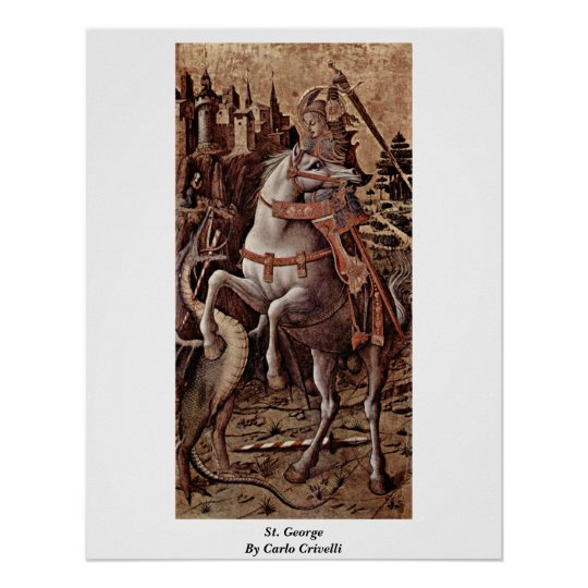 St. George By Carlo Crivelli Poster