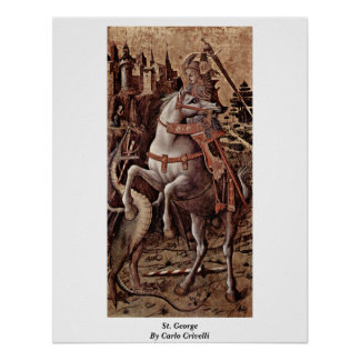St George By Carlo Crivelli Posters