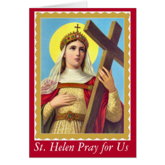 St. Helen of the True Cross Card