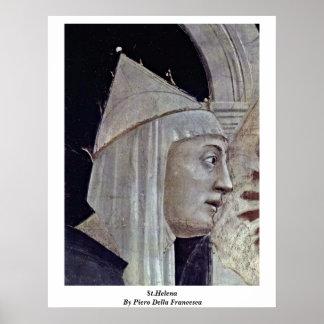 St.Helena By Piero Della Francesca Poster