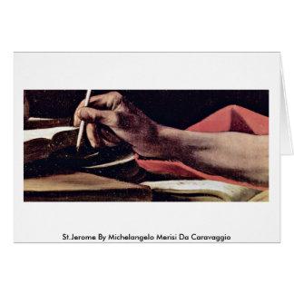 St.Jerome By Michelangelo Merisi Da Caravaggio Greeting Card