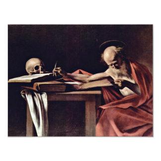 "St. Jerome Writing By Michelangelo Merisi Da Carav 4.25"" X 5.5"" Invitation Card"