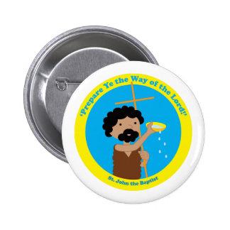 St. John the Baptist 6 Cm Round Badge