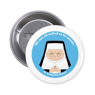 St. Katharine Drexel 6 Cm Round Badge