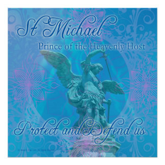 St Michael - Protect and Defend us! poster