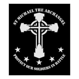 St Michael The Archangel - Protect Our Soldiers Poster