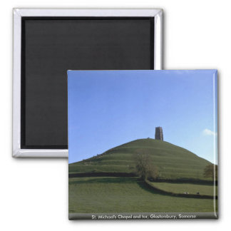 St. Michael's Chapel and tor, Glastonbury, Somerse Magnet