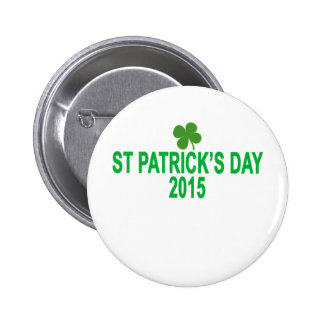st patrick´s day 2015 T-Shirts '.png 6 Cm Round Badge
