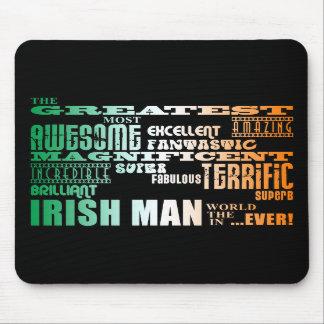 St Patrick s Day Greatest Irish Man in World Mousepads