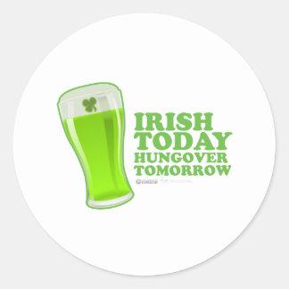 St Patrick s Day Irish today Hungover Tomorrow Stickers