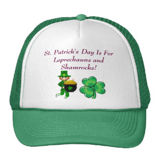 St Patrick s Day Is For Leprechauns and Shamrocks Hats