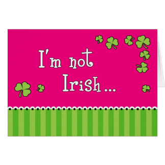 St Patrick s Day Kiss Me Anyway Greeting Card