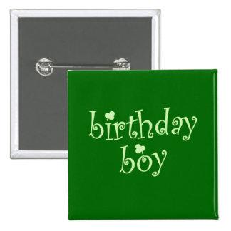 St Patrick's Birthday Boy with Shamrocks 15 Cm Square Badge