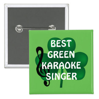 St Patrick's Day Best Karaoke Singer Button