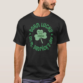 St. Patrick's Day Birthday - Birth Year Shirt