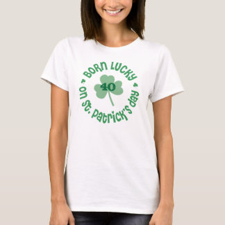 St. Patrick's Day Birthday T-Shirt