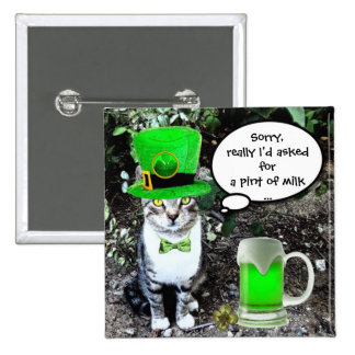 ST PATRICK'S  DAY CAT  WITH GREEN IRISH BEER 15 CM SQUARE BADGE