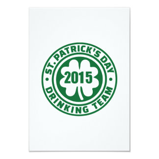 "St. Patrick's day drinking team 2015 3.5"" X 5"" Invitation Card"