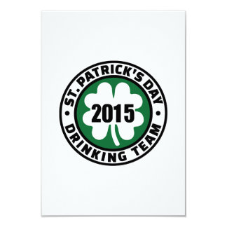 St. Patrick's day drinking team 2015 9 Cm X 13 Cm Invitation Card