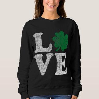 St Patrick's Day LOVE Shamrock Irish Sweatshirt