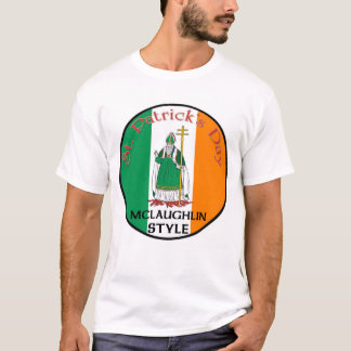 St. Patrick's Day - McLaughlin Style T-Shirt