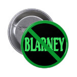 St. Patrick's Day No Blarney Allowed Buttons