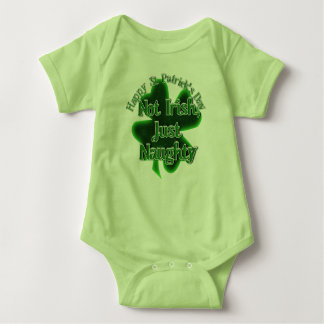 St Patrick's Day  - Not Irish, Just Naughty Baby Bodysuit